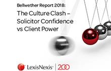 Bellwether Report 2018: The Culture Clash - Solicitor Confidence vs Client Power