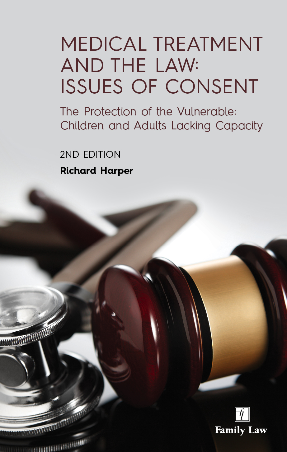 Medical Treatment and the Law: Issues of Consent