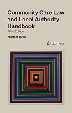 Community Care Law and Local Authority Handbook
