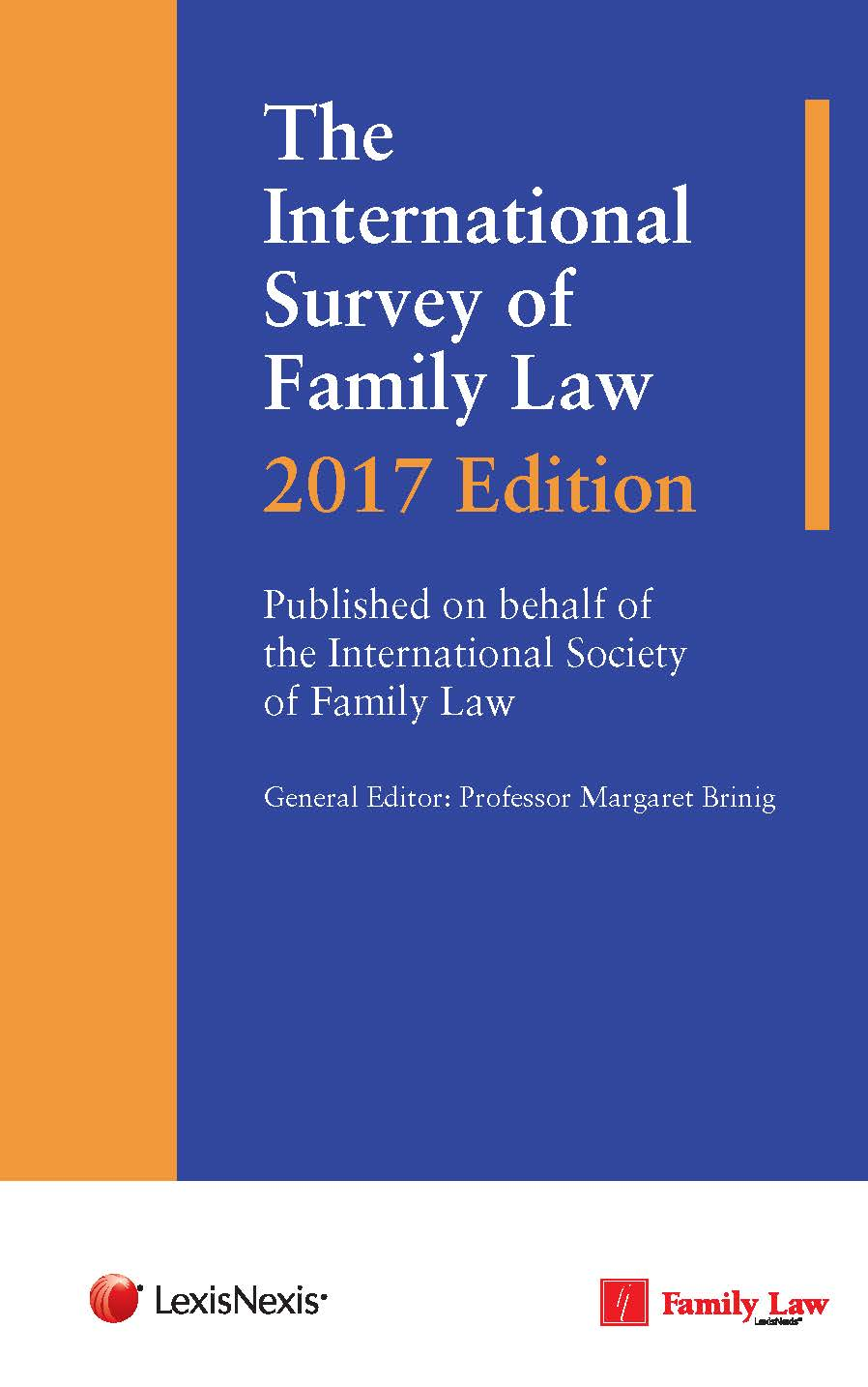 International Survey of Family Law: 2017 Edition, The