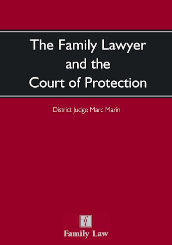 Family Lawyer and the Court of Protection, The