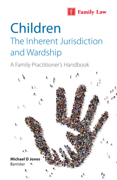 Children: The Inherent Jurisdiction and Wardship